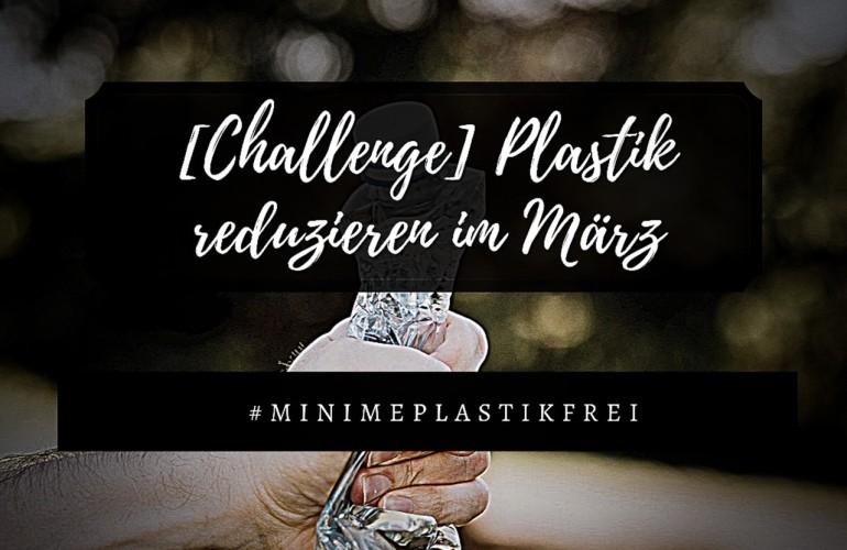 Titelbild der Challenge Plastik reduzieren im März